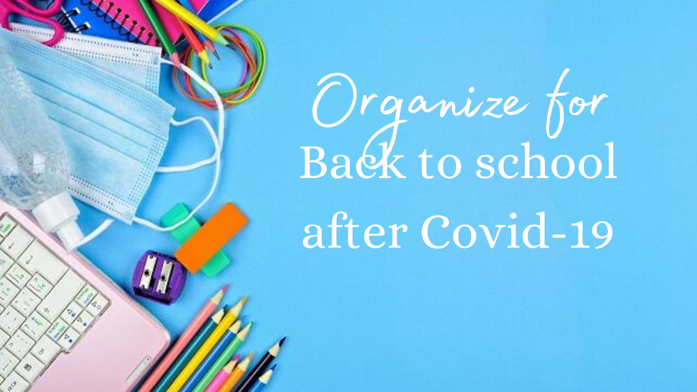 Back to school after Covid-19