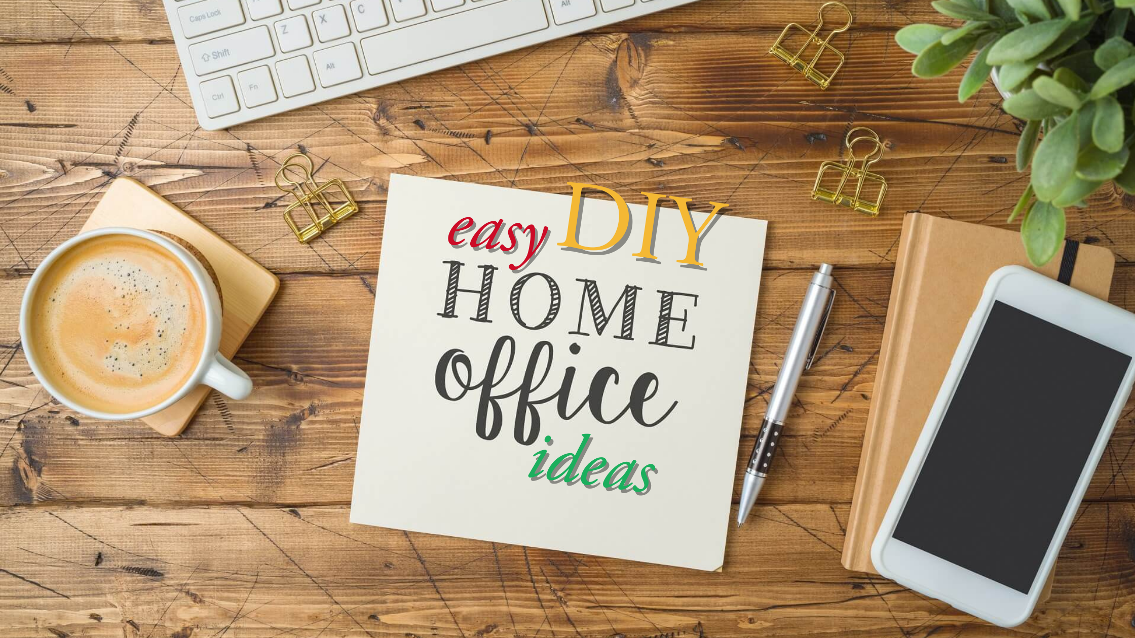 easy DIY home office ideas for your home